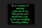 In A Manner Of Speaking Lyrics